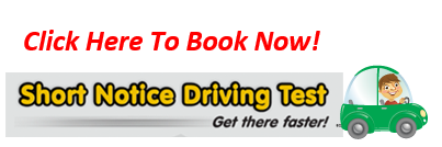 Short Notice Driving Test